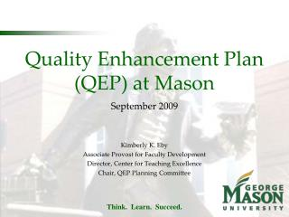 Quality Enhancement Plan (QEP) at Mason