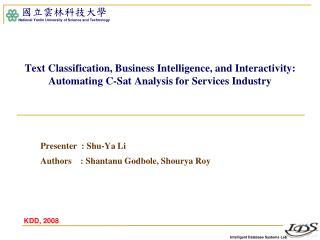 Presenter  :  Shu-Ya  Li Authors    :  Shantanu Godbole ,  Shourya  Roy
