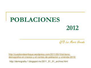 POBLACIONES                                  2012