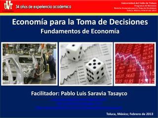 Economía para la Toma de Decisiones Fundamentos de Economía