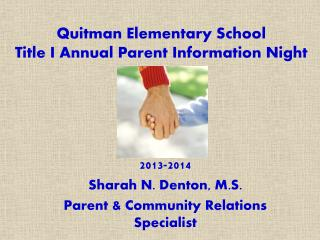 Quitman Elementary School Title I Annual Parent Information Night