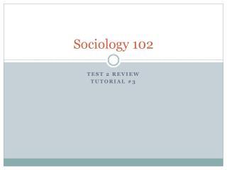 Sociology 102