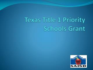Texas Title 1 Priority  Schools Grant