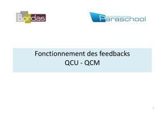 Fonctionnement des feedbacks QCU - QCM