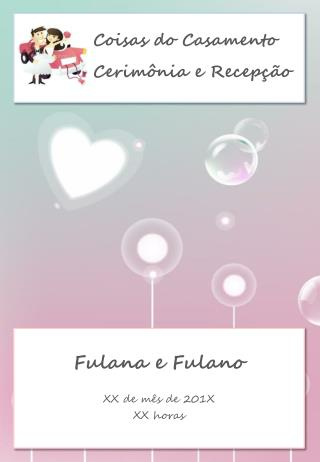Fulana e Fulano XX  de  mês  de  201X XX  horas