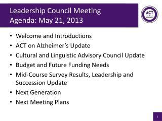 Leadership Council Meeting Agenda: May 21, 2013