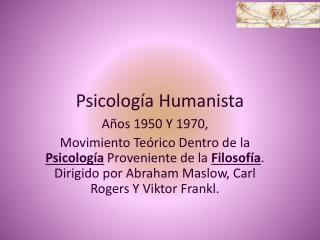 Psicolog�a Humanista