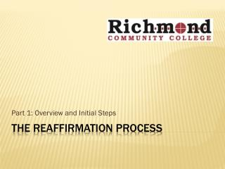 THE REAFFIRMATION PROCESS