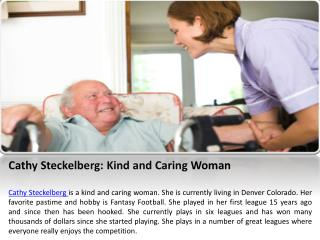 Cathy Steckelberg: Kind and Caring Woman