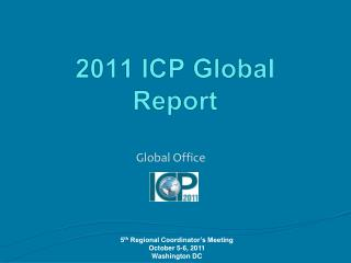 2011 ICP Global Report