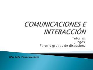 COMUNICACIONES E INTERACCIÓN