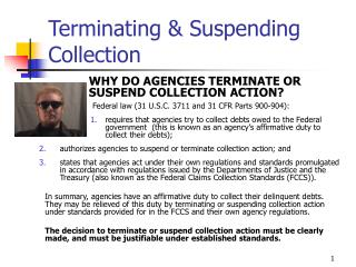 Terminating  Suspending Collection