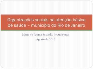 Organizações sociais na atenção básica de saúde – município do Rio de Janeiro