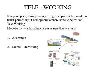 TELE - WORKING