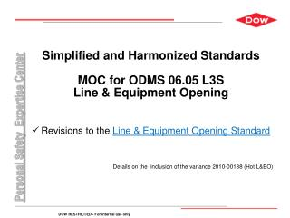 Simplified and Harmonized Standards MOC for ODMS 06.05 L3S Line & Equipment Opening