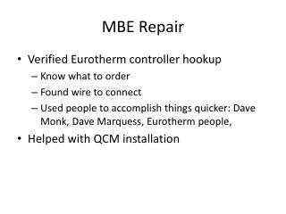 MBE Repair