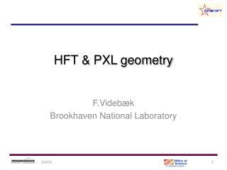HFT & PXL geometry