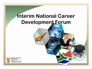 Interim National  Career Development Forum