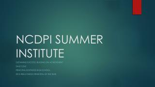 NCDPI SUMMER INSTITUTE