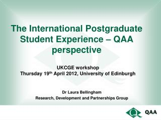 The International Postgraduate Student Experience – QAA perspective