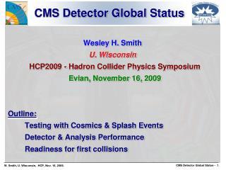 CMS Detector Global Status