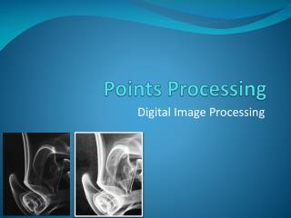 Points Processing