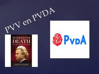 PVV en PVDA