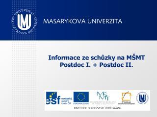 Informace ze schůzky na MŠMT Postdoc I. + Postdoc II.