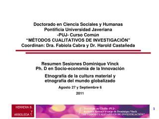 Resumen Sesiones Dominique  Vinck  Ph.  D en Socio-economía de la  Innovación