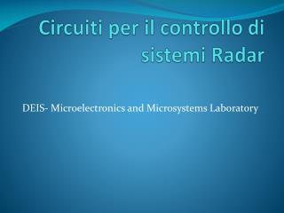 Circuiti  per  il controllo di sistemi  Radar