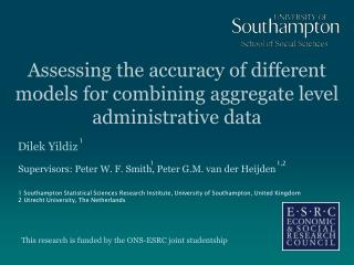 Assessing the accuracy of different models for combining aggregate level administrative data