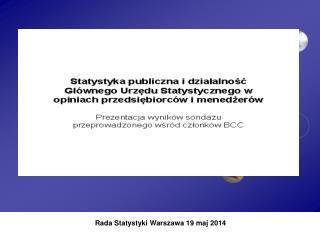 Rada Statystyki Warszawa 19 maj 2014