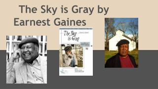 The Sky is Gray by Earnest Gaines