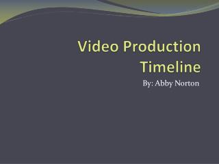Video Production Timeline