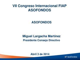 VII Congreso Internacional FIAP ASOFONDOS