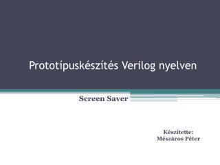 Prototípuskészítés  Verilog  nyelven
