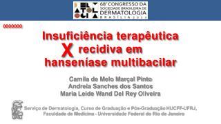 Camila de Melo Marçal Pinto Andreia Sanches dos Santos Maria  Leide Wand  Del Rey  Oliveira