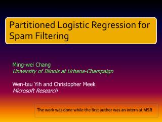 Ming- wei  Chang University of Illinois at Urbana-Champaign Wen -tau  Yih  and Christopher Meek