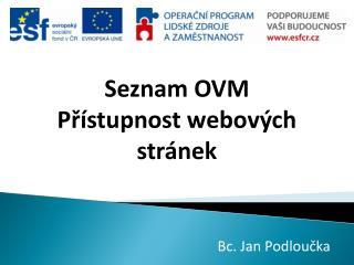 Seznam  OVM Přístupnost webových stránek