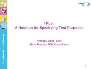 TPLan A Notation for Specifying Test Purposes