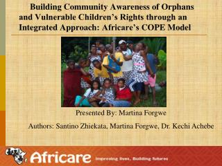 Presented By: Martina Forgwe  Authors: Santino Zhiekata, Martina Forgwe, Dr. Kechi Achebe