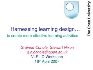 Harnessing learning design