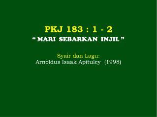 PKJ 183  : 1 -  2