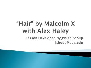 """Hair"" by Malcolm X with Alex Haley"
