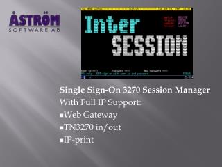 Single Sign-On 3270 Session Manager With Full IP Support: Web Gateway TN3270 in/out IP-print