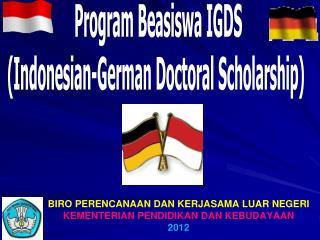 Program  Beasiswa  IGDS (Indonesian-German Doctoral Scholarship)