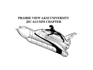 PRAIRIE VIEW A&M UNIVERSITY JSC ALUMNI CHAPTER