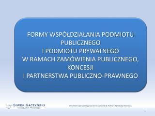 Dokument sporządzony przez Siwek Gaczyński & Partners Kancelarię Prawniczą