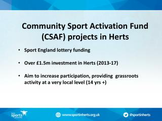 Community Sport Activation Fund (CSAF) projects in Herts Sport England lottery funding
