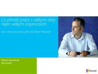 Robert Havránek Microsoft